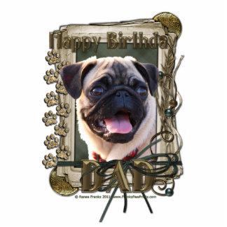 Happy Birthday - Stone Paws - Pug - Dad Standing Photo Sculpture