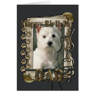 Happy Birthday - Stone Paws - Westie - Dad Card