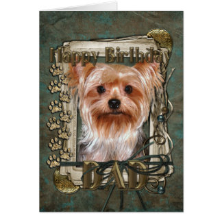 Happy Birthday - Stone Paws -Yorkshire Terrier Dad Card