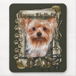Happy Birthday - Stone Paws -Yorkshire Terrier Dad Mouse Pad