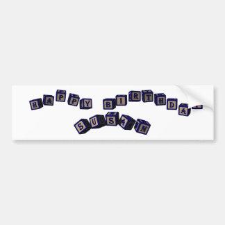 Happy Birthday Susan toy blocks in blue Bumper Sticker