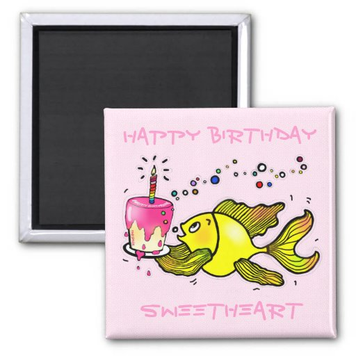 Happy Birthday Sweetheart - cute funny Magnet
