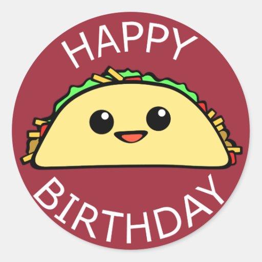 Happy Birthday Taco Classic Round Sticker | Zazzle