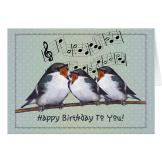 Birds Singing Happy Birthday Greeting Cards Zazzle