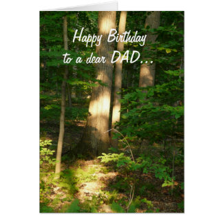 Happy Birthday to a dear DAD-Forest Light Greeting Card