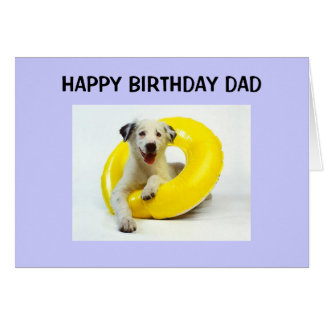 "HAPPY BIRTHDAY TO A ""FUN DAD"" CARD"