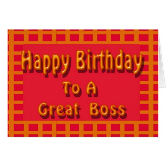 Happy Birthday to a Great Boss Card
