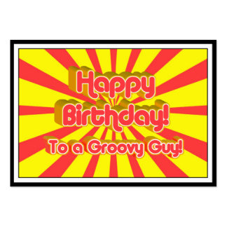 Happy Birthday to a Groovy Guy! Business Card