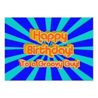 Happy Birthday to a Groovy Guy 5x7 Paper Invitation Card