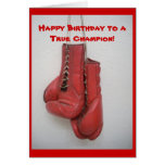 Happy Birthday to a True Champion! Greeting Card