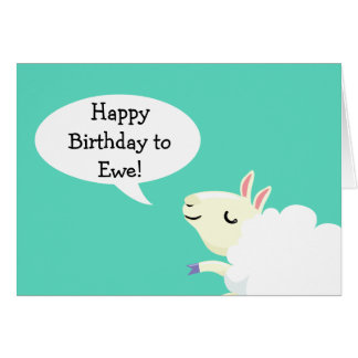 Happy Birthday to ewe! Sheep card