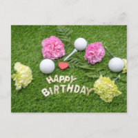 Happy Birthday to golfer with flowers & golf ball Announcement Postcard