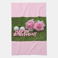 Happy Birthday to golfer with pink roses on green Kitchen Towel