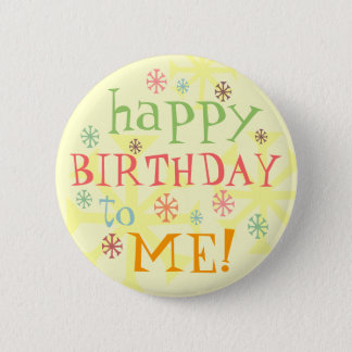 happy birthday to me badge button