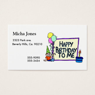 Happy Birthday To Me Boy Business Card