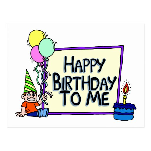 Happy Birthday To Me Boy Postcard   Zazzle