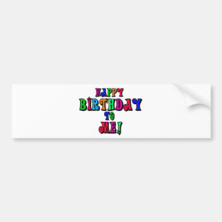 Happy Birthday to Me Bumper Sticker