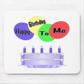 Happy Birthday To Me Cake & Balloons Mouse Pad