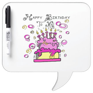 Happy Birthday To Me Dry-Erase Board