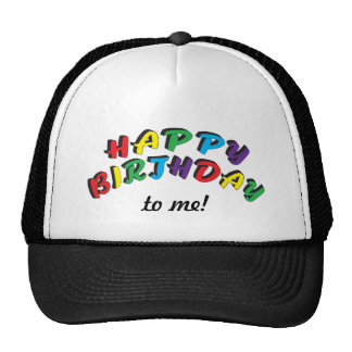 Happy Birthday to Me | Funny Trucker Hat