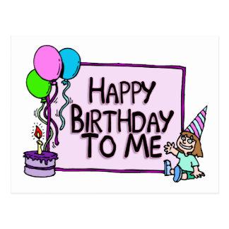 Happy Birthday To Me Girl Postcard