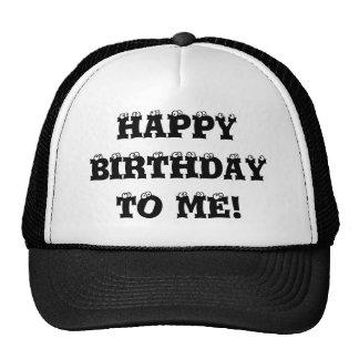 Happy Birthday to me hat! Trucker Hat