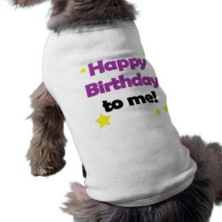 Happy Birthday to me Pet shirt