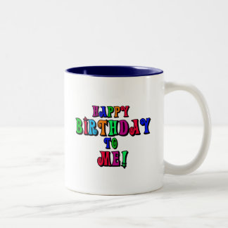 Happy Birthday to Me Two-Tone Coffee Mug