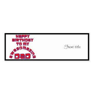 Happy Birthday to my AWESOMAZING DAD Business Card Template