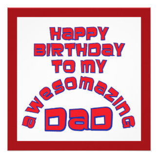 Happy Birthday to my AWESOMAZING DAD Custom Announcement