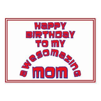 Happy Birthday to my AWESOMAZING MOM Business Card