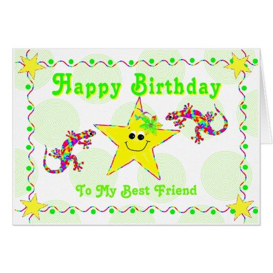 Happy Birthday To My Best Friend Card