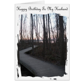 Happy Birthday To My Husband - Life Journey Card