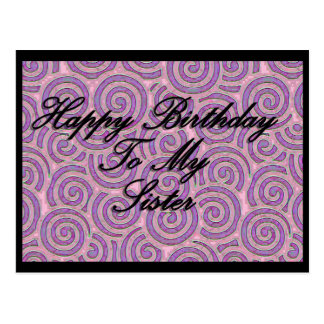 Happy Birthday To My Sister Postcard