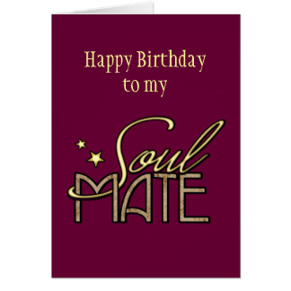 Happy Birthday to my Soulmate Cards