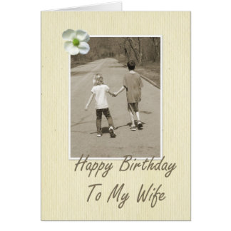 Happy Birthday To My Wife - boy and girl Cards