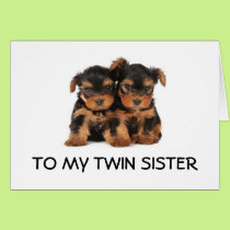 """HAPPY BIRTHDAY TO THE """"BEST TWIN SISTER EVER"""" MINE CARD"""