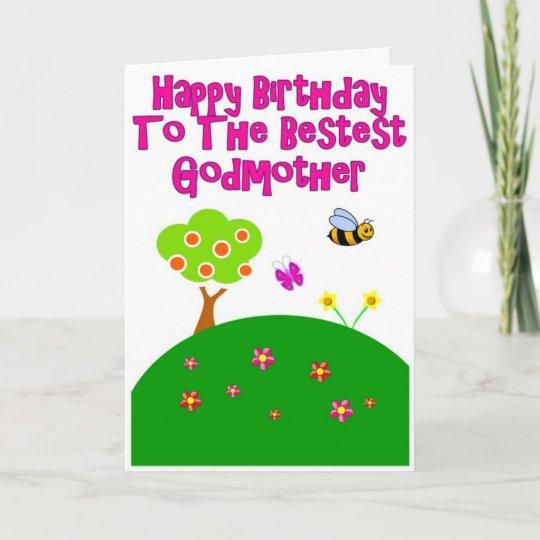 Happy Birthday To The Bestest Godmother Card Zazzle