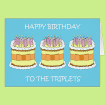 Happy Birthday to the triplets. Card