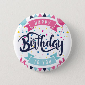 Happy birthday to you confetti and bunting pinback button