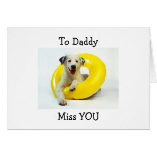 HAPPY BIRTHDAY TO YOU DADDY GREETING CARD