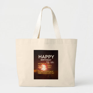 Happy Birthday TO YOU Large Tote Bag