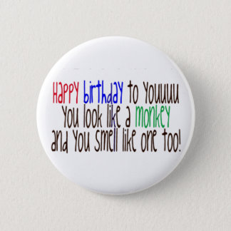 Happy Birthday to You! Pinback Button