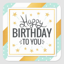 Happy Birthday to you starry gold minty stripes Square Sticker
