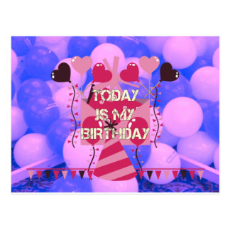 Happy Birthday Today is my Birthday Blue Balloons Postcard