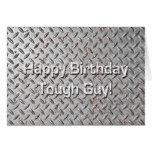 Happy Birthday Tough Guy Humorous Birthday Card