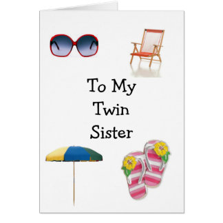 HAPPY BIRTHDAY TWIN SISTER CARDS