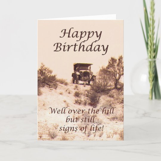 Happy Birthday Vintage Card Over The Hill Humor Card Zazzle