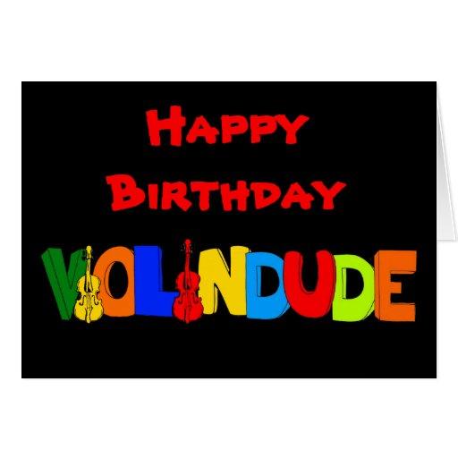 Happy Birthday Violin Dude Greeting Card | Zazzle: www.zazzle.com/happy_birthday_violin_dude_cards-137791693545744028
