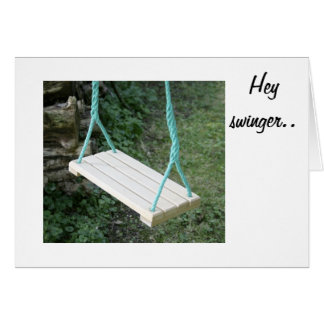 HAPPY BIRTHDAY WANNA SWING ON YOUR DAY! CARD